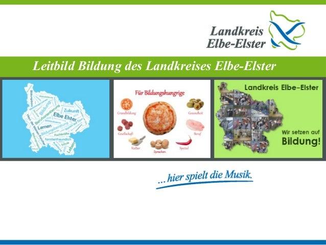 Leitbild Bildung des Landkreises Elbe-Elster