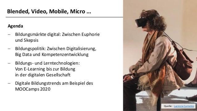 Blended, Video, Mobile, Micro: Trends in der digitalen Weiterbildung Slide 2
