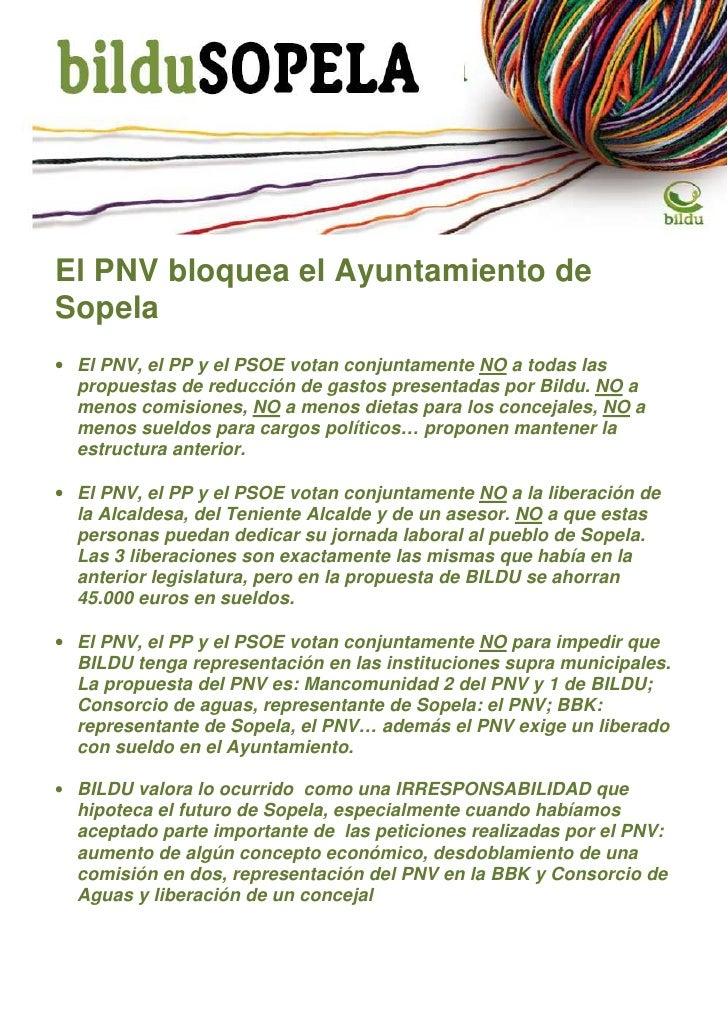 El PNV bloquea el Ayuntamiento deSopela• El PNV, el PP y el PSOE votan conjuntamente NO a todas las  propuestas de reducci...