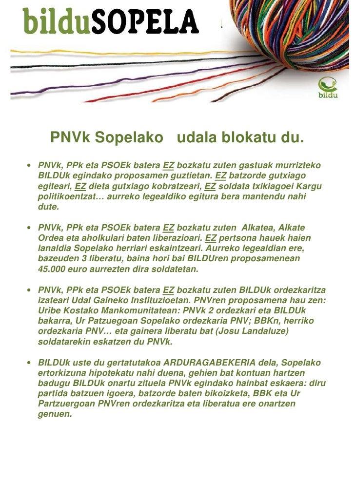 PNVk Sopelako udala blokatu du.• PNVk, PPk eta PSOEk batera EZ bozkatu zuten gastuak murrizteko  BILDUk egindako proposame...