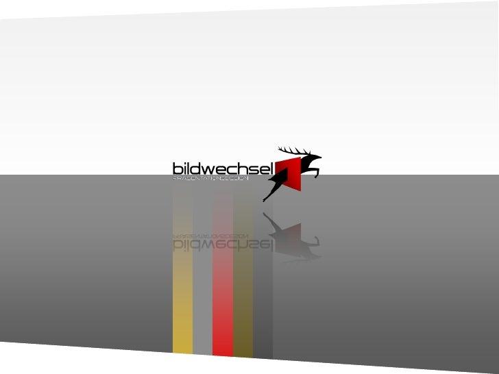 1   © 2010 bildwechsel Präsentationsdesign