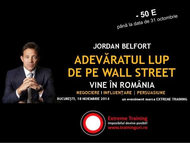 E timpul să întâlniți  un artist al persuasiunii!  Jordan Belfort, personajul real  interpretat de Leonardo DiCaprio  în f...