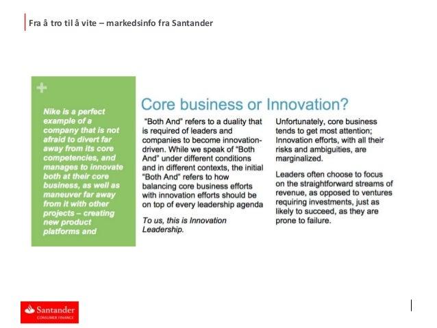 Bilfaglig frokostmøte - Fra å tro til å vite. Santander Consumer Bank 09.04.2014 Slide 3