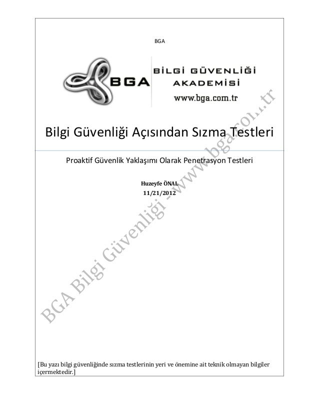 BGA  Bilgi Güvenliği Açısından Sızma Testleri Proaktif Güvenlik Yaklaşımı Olarak Penetrasyon Testleri Huzeyfe ÖNAL 11/21/2...