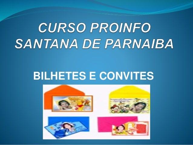 BILHETES E CONVITES