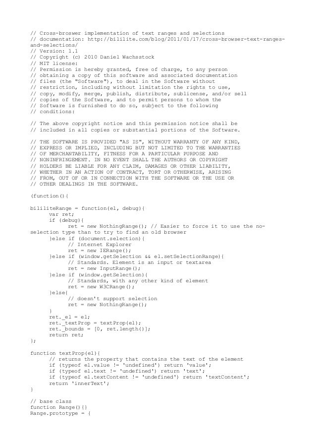 // Cross-broswer implementation of text ranges and selections// documentation: http://bililite.com/blog/2011/01/17/cross-b...