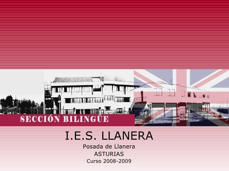 I.E.S. LLANERA Posada de Llanera ASTURIAS Curso 2008-2009