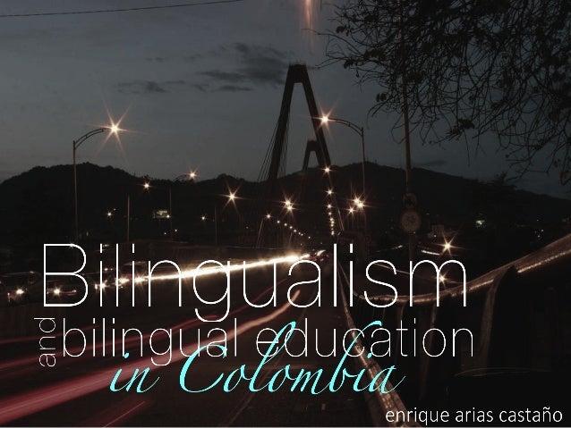 Bilingüismo y Bilingual education