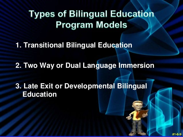 late exit transitional bilingual education This lesson presents a description of two transitional bilingual programs: early-exit and late-exit both programs' goals and approaches are described, followed by a  transitional bilingual programs if you know how to.