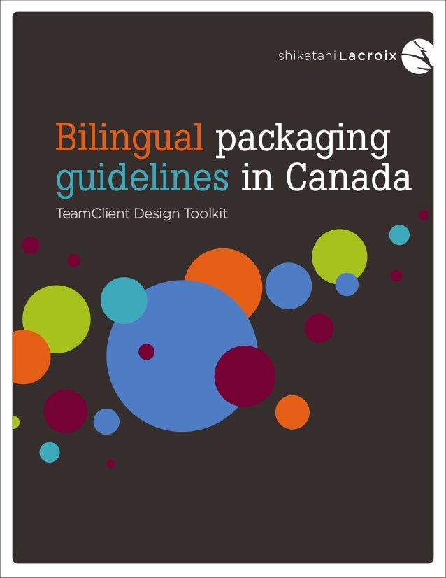 Bilingual packaging guidelines in Canada TeamClient Design Toolkit