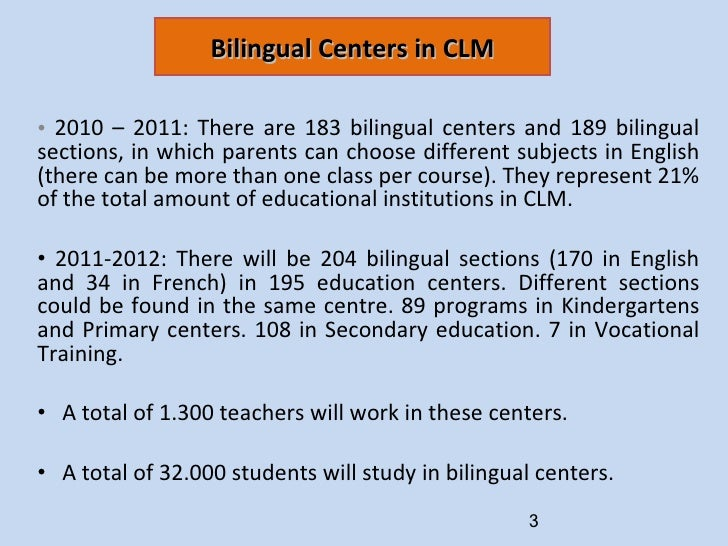 Bilingual Programs in Andalucia and CLM Slide 3