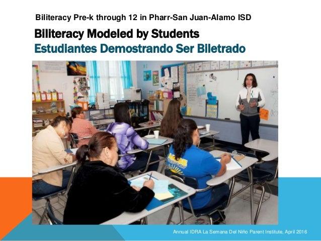 Biliteracy Modeled by Students Estudiantes Demostrando Ser Biletrado Annual IDRA La Semana Del Niño Parent Institute, Apri...
