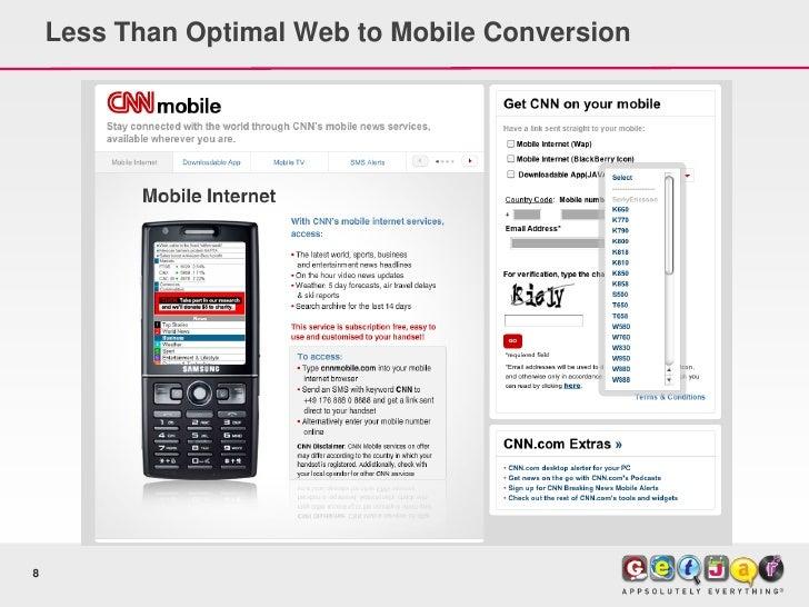 Less Than Optimal Web to Mobile Conversion     8