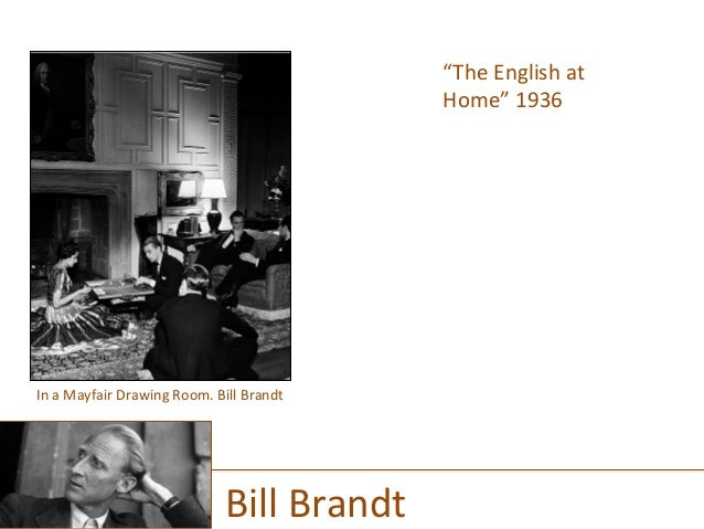 """""""The  English  at   Home""""  1936      Bill  Brandt   In  a  Mayfair  Drawing  Room.  Bill  Bran..."""