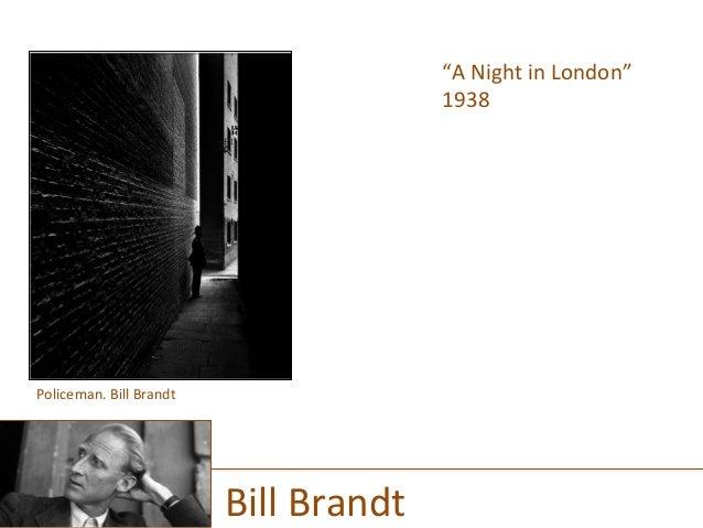 """""""A  Night  in  London""""   1938      Bill  Brandt   Policeman.  Bill  Brandt"""