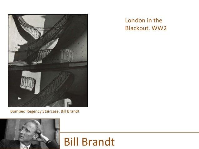 London  in  the   Blackout.  WW2      Bill  Brandt   Bombed  Regency  Staircase.  Bill  Brandt