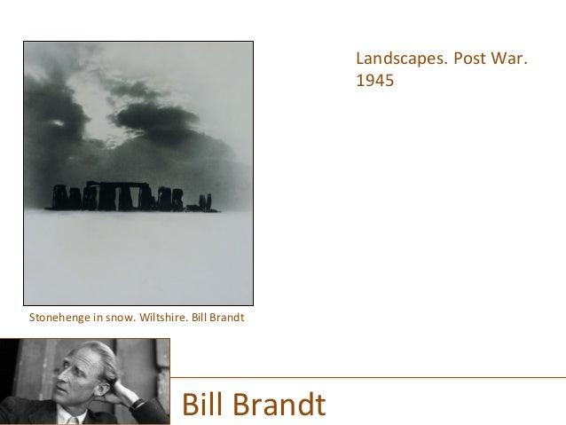 Landscapes.  Post  War.   1945      Bill  Brandt   Stonehenge  in  snow.  Wiltshire.  Bill  Brandt...