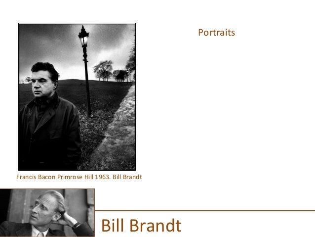 Portraits      Bill  Brandt   Francis  Bacon  Primrose  Hill  1963.  Bill  Brandt