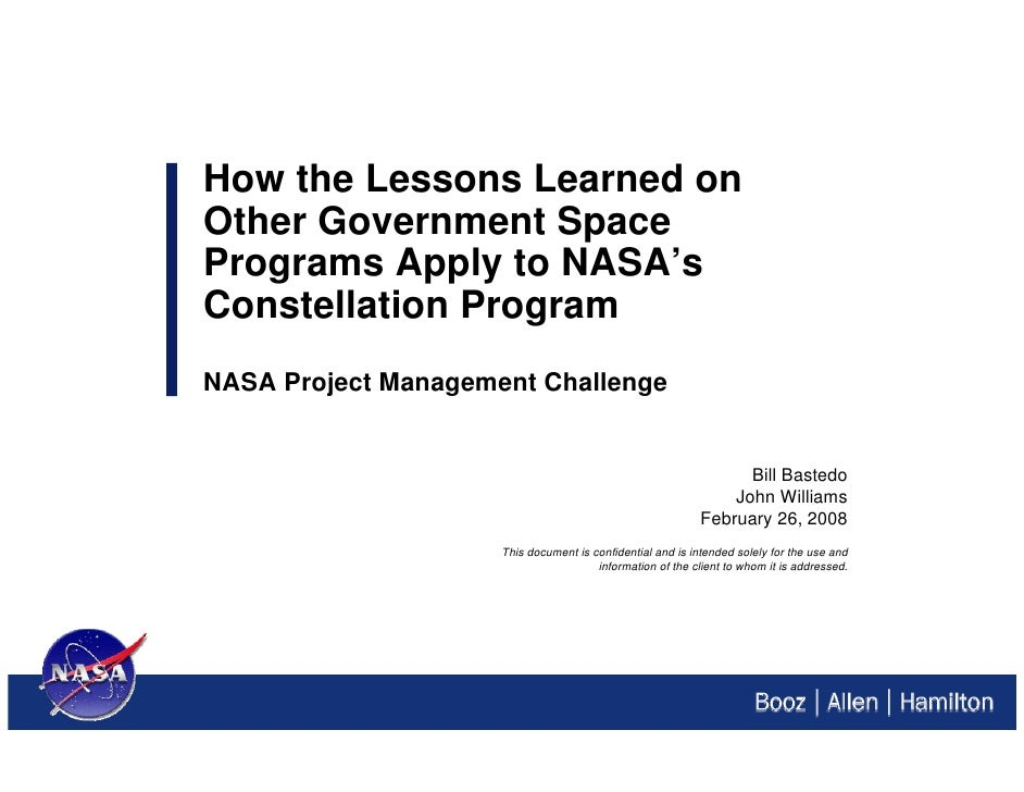 How the Lessons Learned onOther Government SpacePrograms Apply to NASA'sConstellation ProgramNASA Project Management Chall...