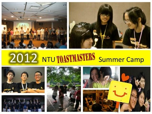 2012 NTU                 Summer Camp