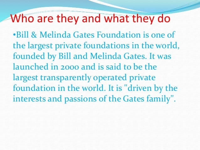 a report on the bill and melinda gates foundation The bill and melinda gates foundation spun out a nonprofit medical research   affect low- and middle-income countries, stat reports.