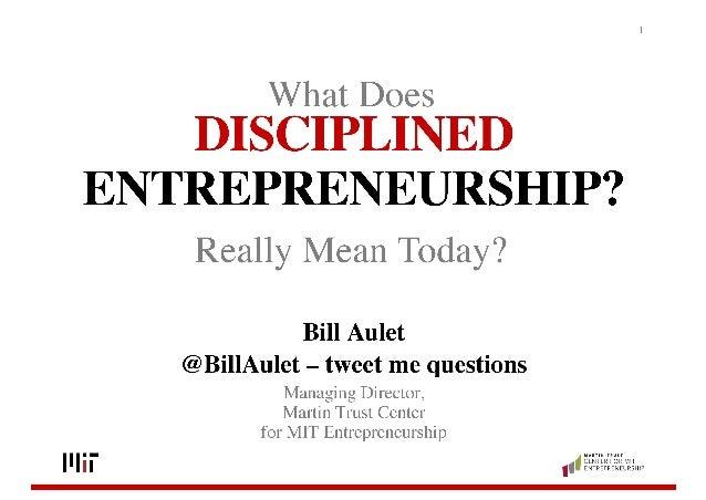 IDEA D'EXPERT:  Bill Aulet,  director del Martin Trust Centerdel MIT i profesor de la Sloan School of Management del MIT  ...