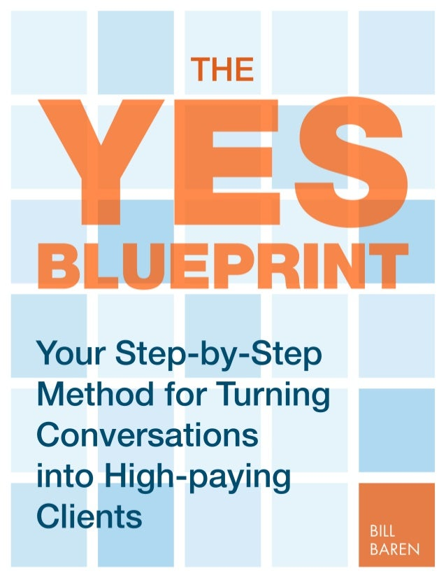 Bill baren yes blueprint by now you know when you offer free consultations and hold successful enrollment conversations malvernweather Image collections