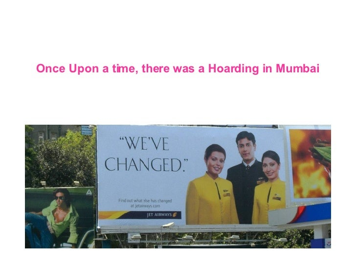 Once Upon a time, there was a Hoarding in Mumbai