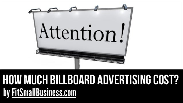 how much billboard advertising cost? by FitSmallBusiness.com