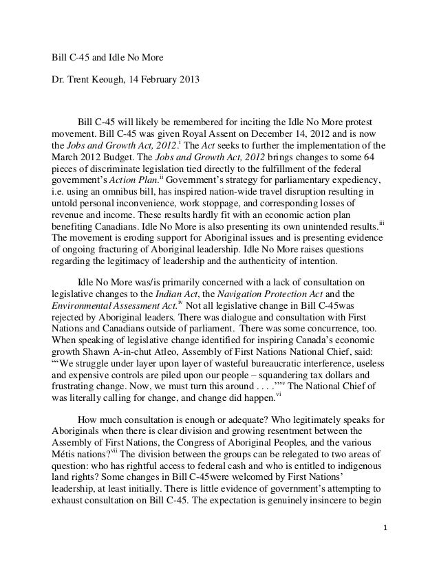 Bill C-45 and Idle No MoreDr. Trent Keough, 14 February 2013        Bill C-45 will likely be remembered for inciting the I...