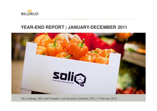 1 YEAR-END REPORT | JANUARY-DECEMBER 2011 Per Lindberg, CEO and President, and Susanne Lithander, CFO | 1 February, 2012