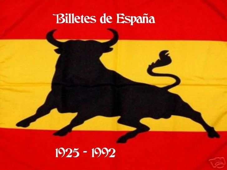 Billetes de España1925 - 1992