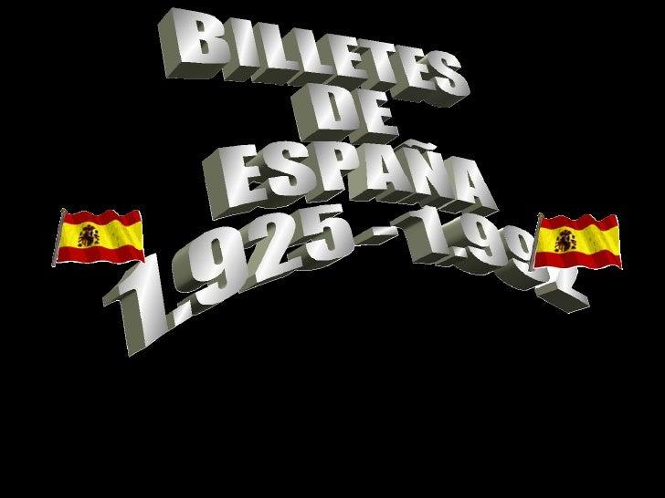 BILLETES DEALFONSO XIII 1.925 – 1.928