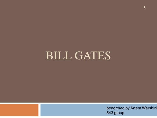 BILL GATES  1  performed by Artem Wershinin  543 group