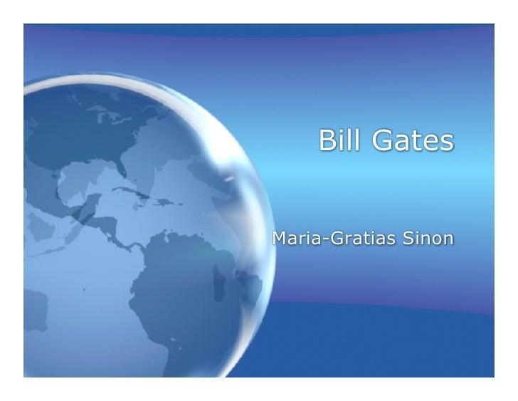 Bill Gates   Maria-Gratias Sinon