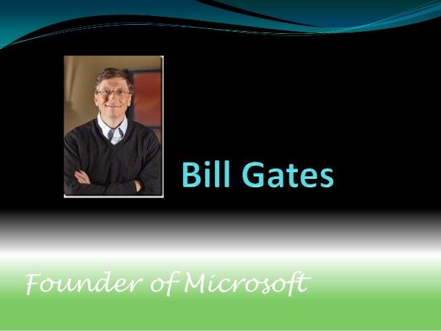 Founder of Microsoft