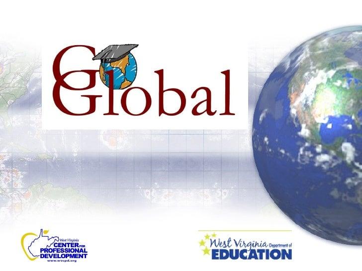 Collaborative partnership between  West Virginia Department of Education's Office of  International Schools  West Virginia...