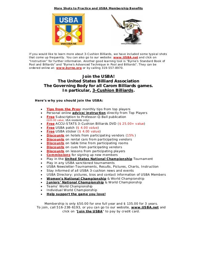 More Shots to Practice and USBA Membership Benefits If you would like to learn more about 3-Cushion Billiards, we have inc...