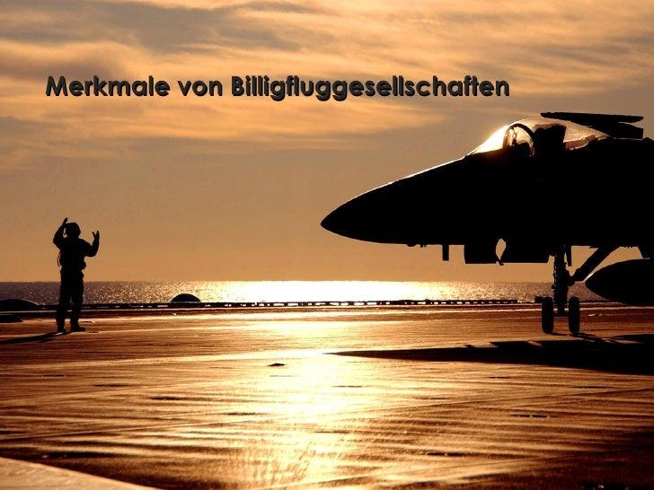 Merkmale von Billigfluggesellschaften