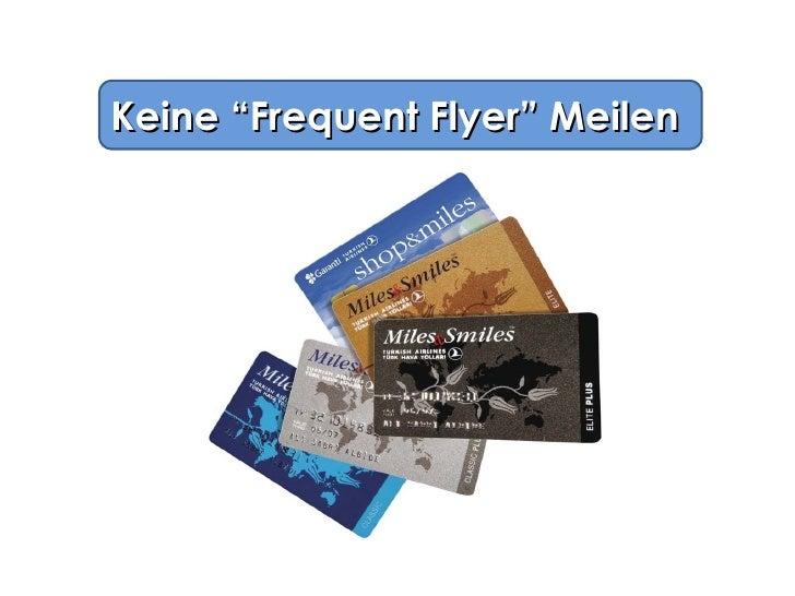 """Keine """"Frequent Flyer"""" Meilen"""