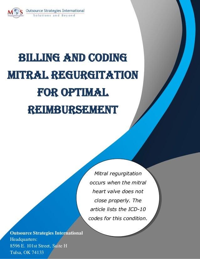 Billing And Coding Mitral Regurgitation For Optimal Reimbursement