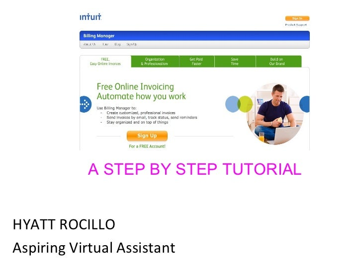 <ul><li>HYATT ROCILLO </li></ul><ul><li>Aspiring Virtual Assistant </li></ul>A STEP BY STEP TUTORIAL