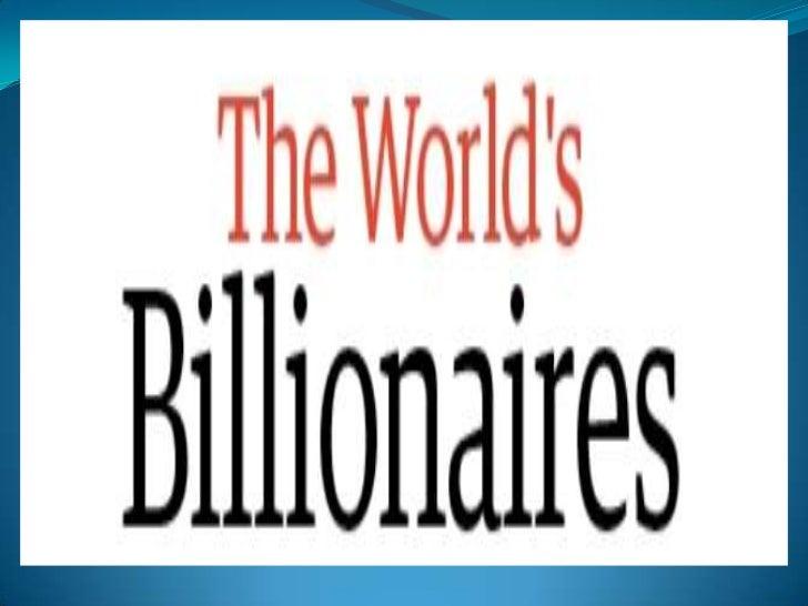 Billionaires @ Orang terkaya di Dunia