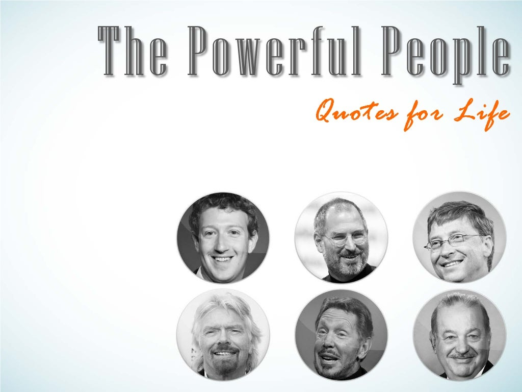 The Powerful Life Quotes from the The World's Billionaires