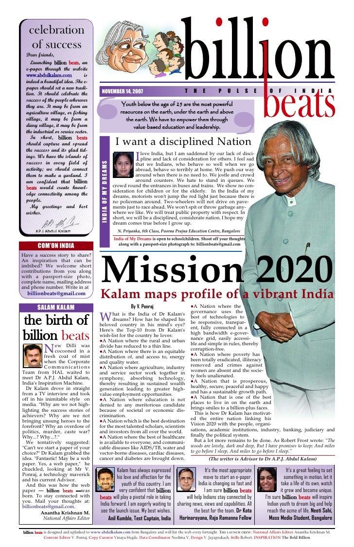 celebration     of success   Dear friends,     Launching billion beats, an   e-paper through the website   www.abdulkalam....