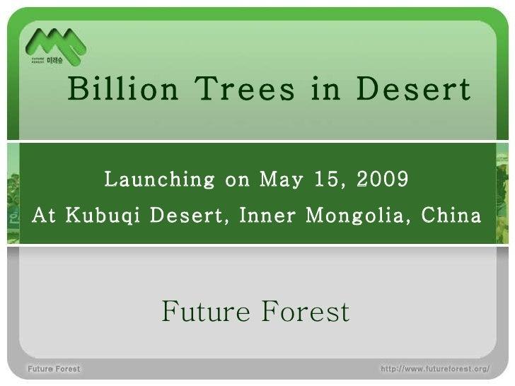 Future Forest Billion Trees in Desert Launching on May 15, 2009 At Kubuqi Desert, Inner Mongolia, China