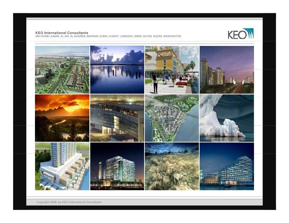 KEO International Consultants ABU DHABI, AJMAN, AL AIN, AL GHARBIA, BAHRAIN, DUBAI, KUWAIT, LEBANON, OMAN, QATAR, SUDAN, W...