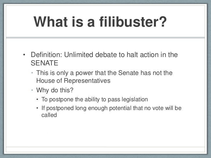 3. What Is A Filibuster?