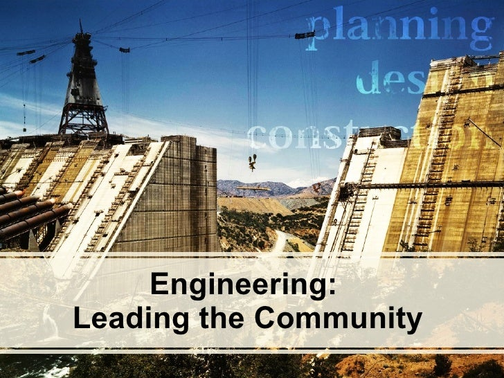 Engineering:  Leading the Community