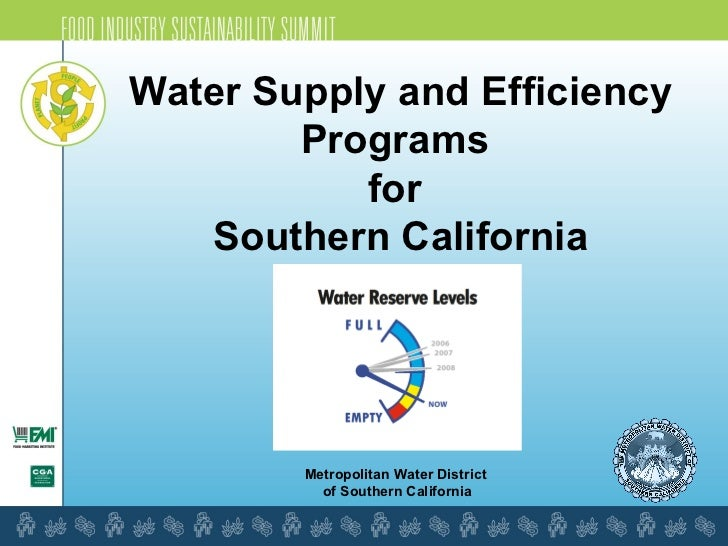 Metropolitan Water District  of Southern California Water Supply and Efficiency Programs  for  Southern California